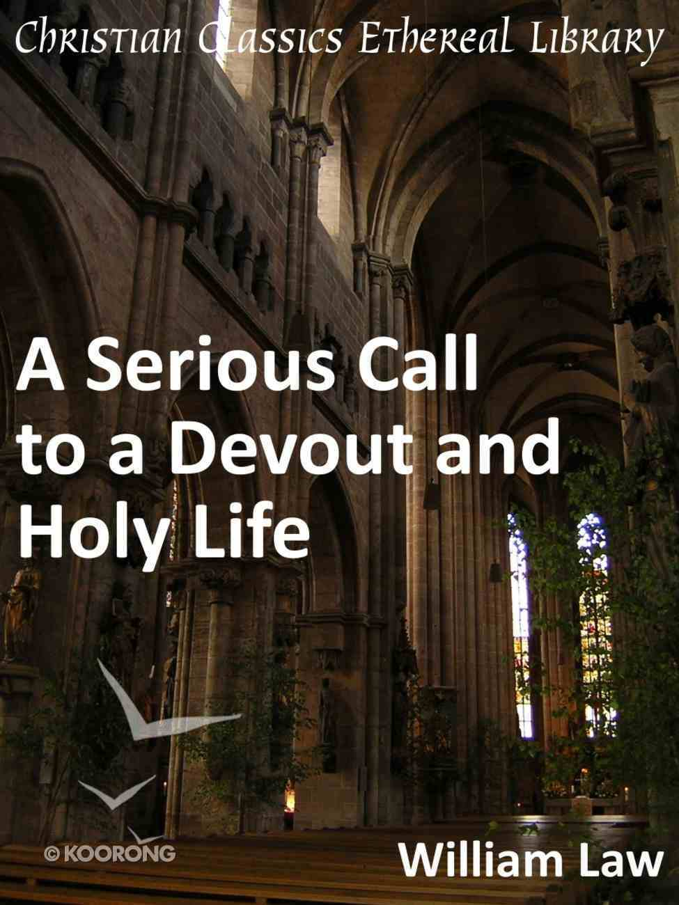 Serious Call to a Devout and Holy Life eBook