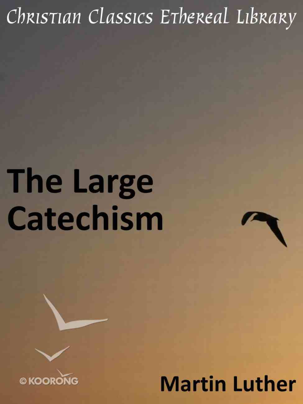 Large Catechism eBook