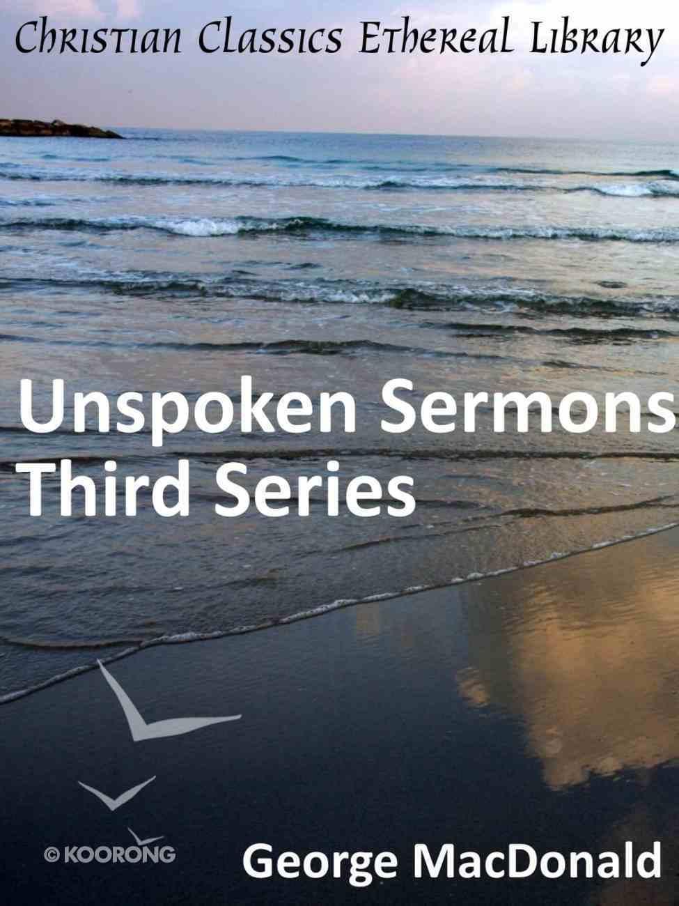 Unspoken Sermons Series Three eBook