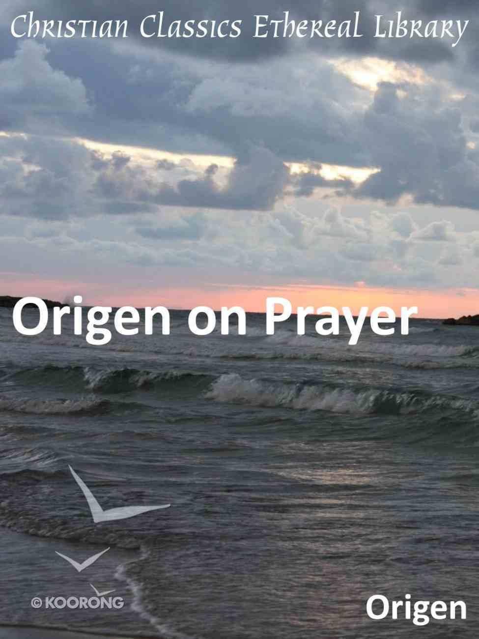Origen on Prayer eBook