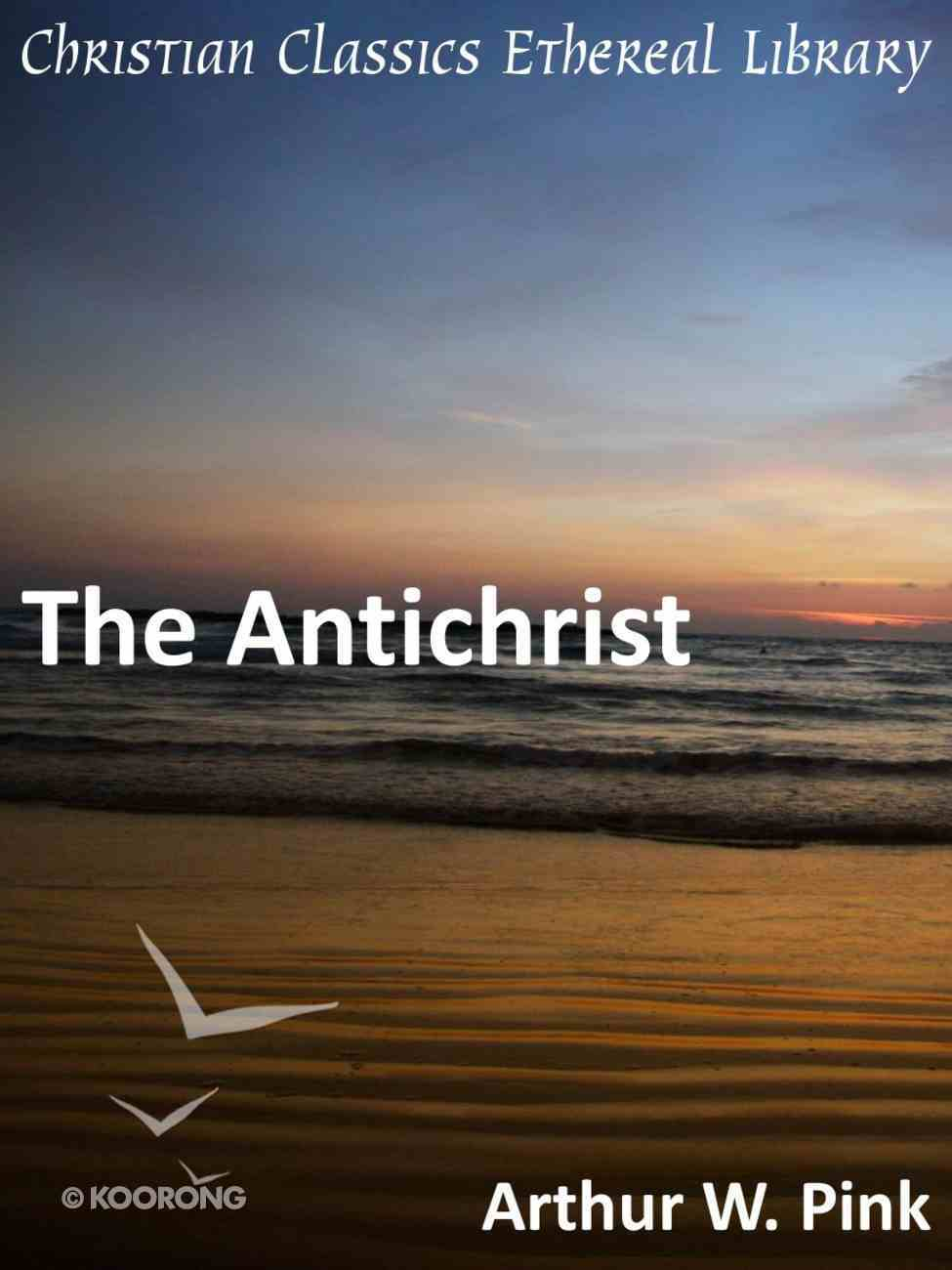 The Antichrist eBook
