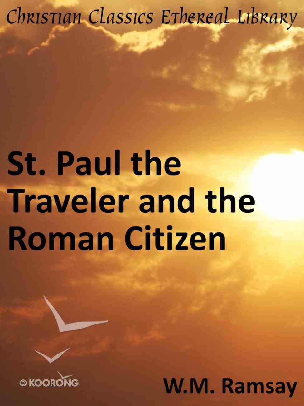 St. Paul the Traveler and the Roman Citizen eBook