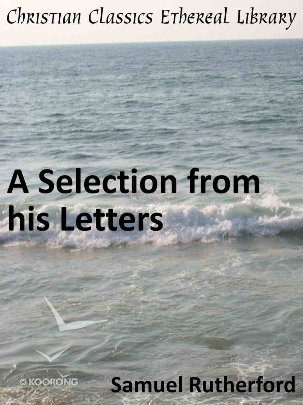 Selection From His Letters eBook