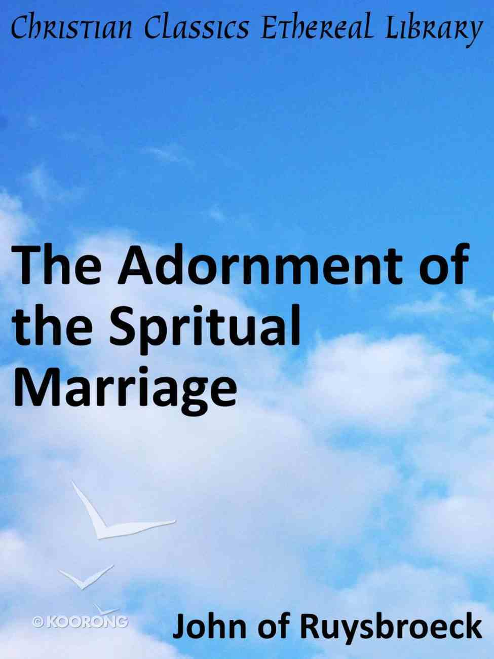 Adornment of the Spritual Marriage eBook