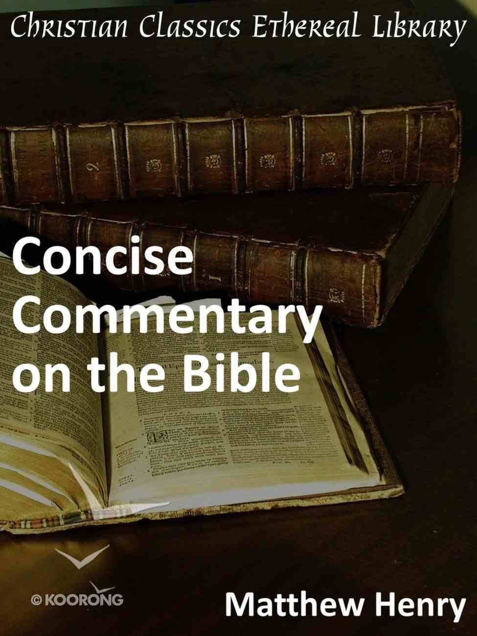 Matthew Henry's Concise Commentary on the Bible eBook