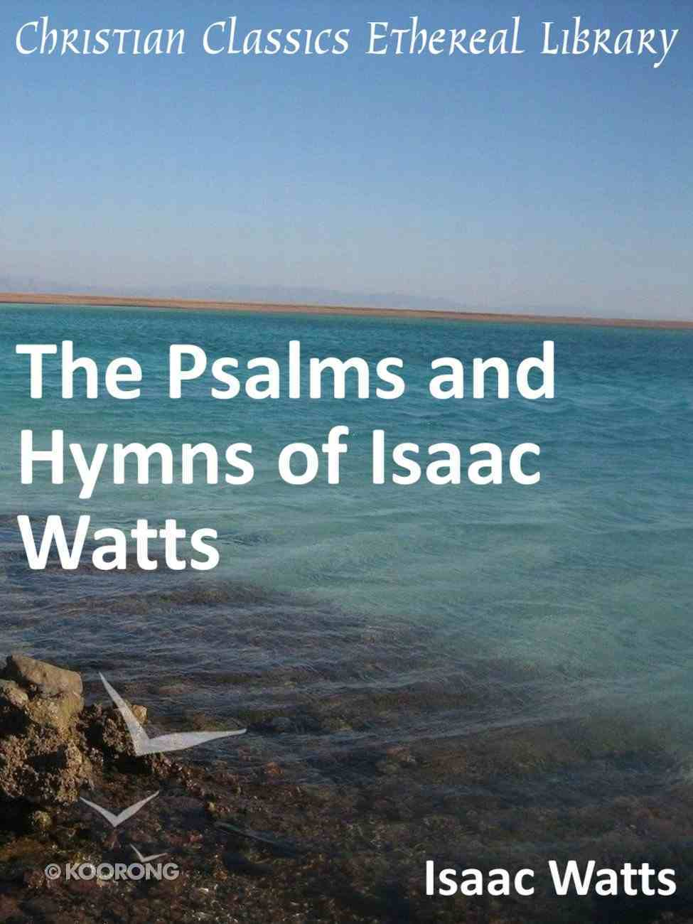 Psalms and Hymns of Isaac Watts eBook