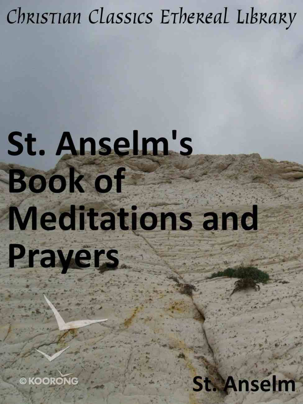 St. Anselm's Book of Meditations and Prayers eBook