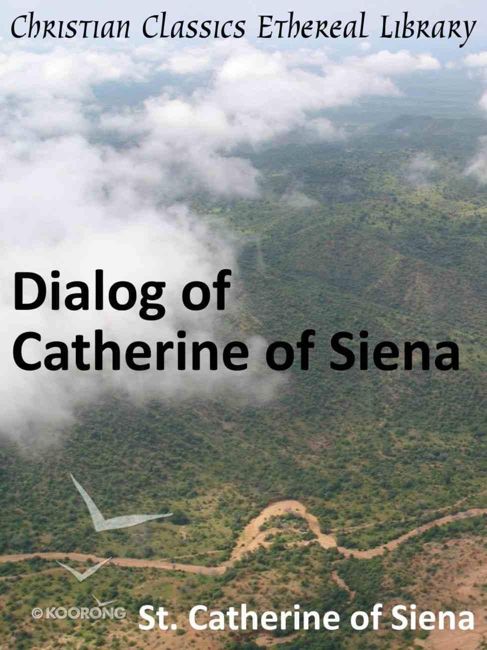 Dialog of Catherine of Siena eBook