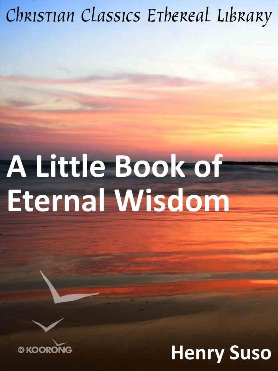 A Little Book of Eternal Wisdom eBook