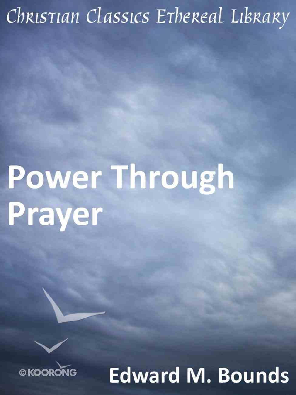 Power Through Prayer eBook