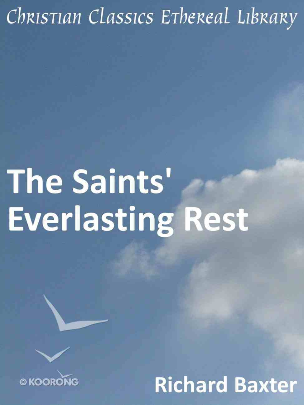 Saints' Everlasting Rest eBook