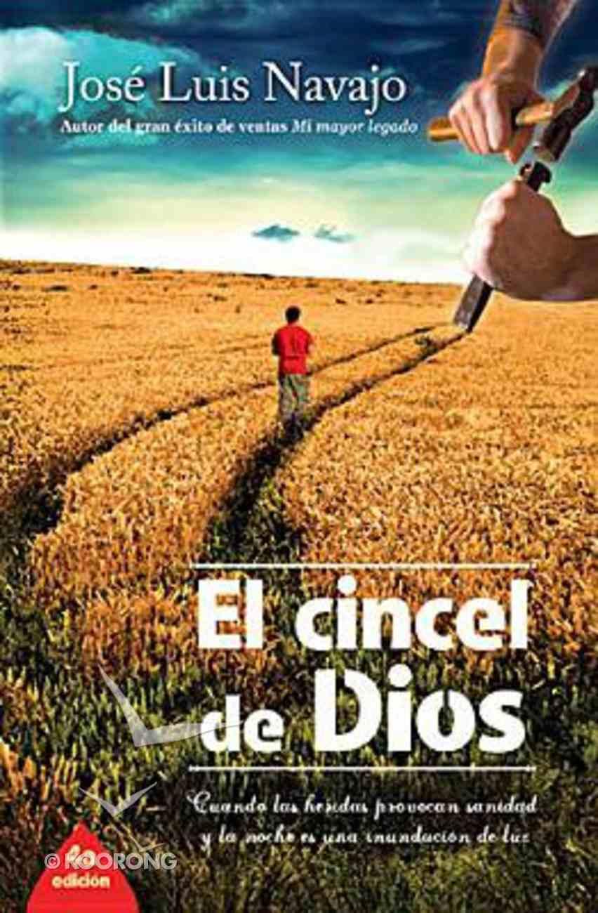 El Cincel De Dios (Chisel Of God, The) Paperback