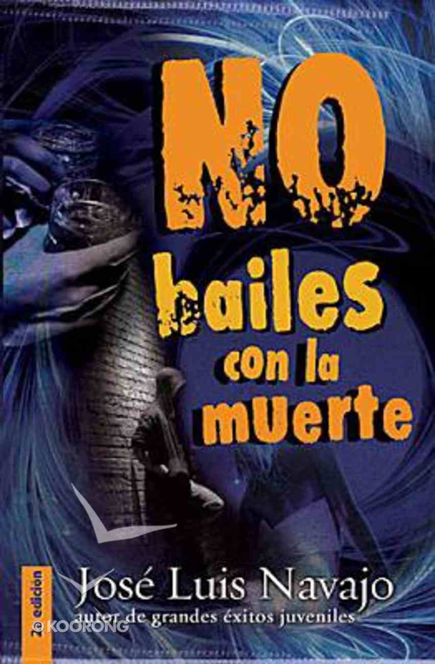 No Bailes Con La Muerte (Do Not Dance With Death) Paperback
