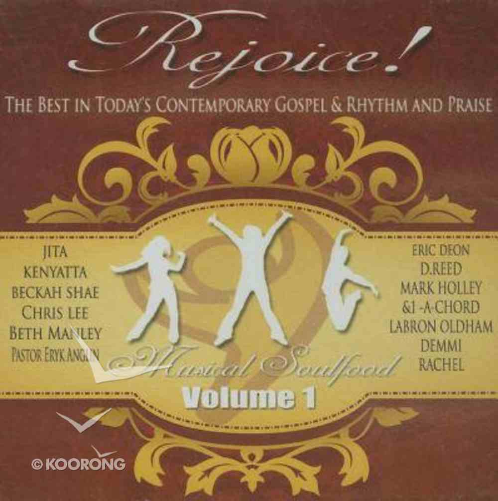 Rejoice Musical Soulfood Volume 1 CD