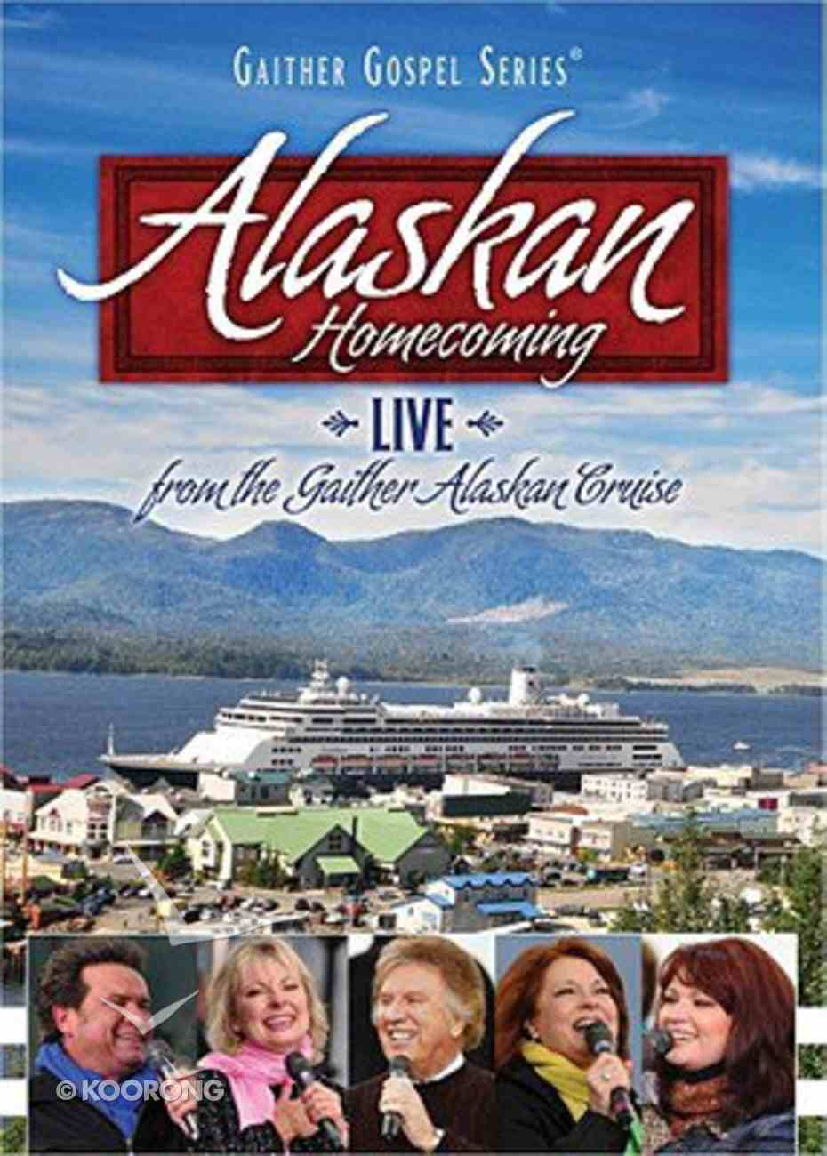 Alaskan Homecoming - Live From the Gaither Alaskan Cruise (Gaither Gospel Series) DVD