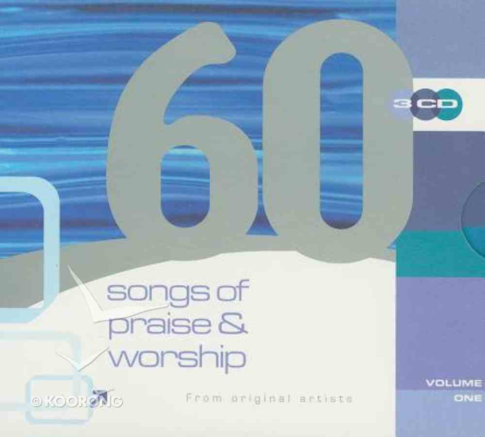 60 Songs of Praise & Worship Volume 1 CD