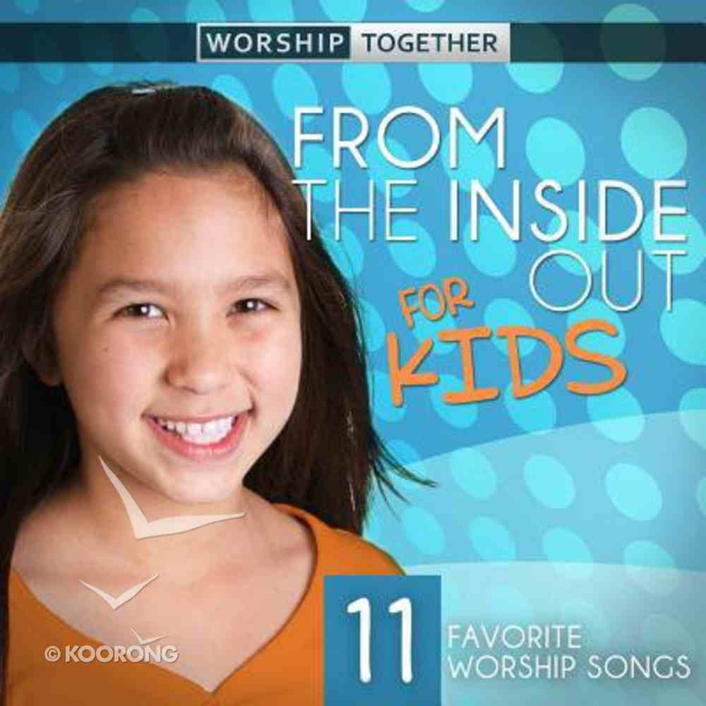 From the Inside Out Kids CD