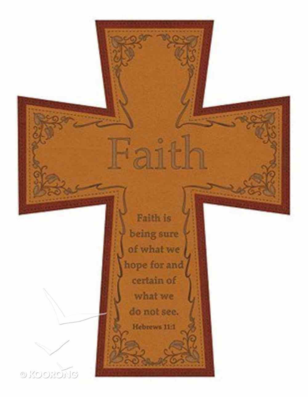 Soft Tone Wall Cross: Faith Homeware