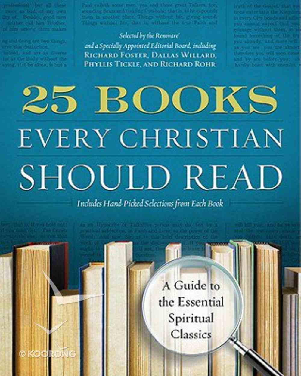 25 Books Every Christian Should Read Paperback