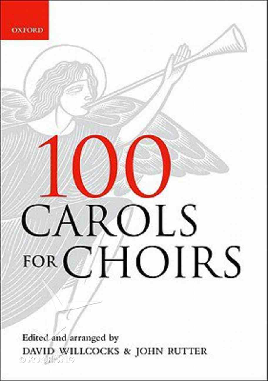 100 Carols For Choirs (Music Book) Spiral