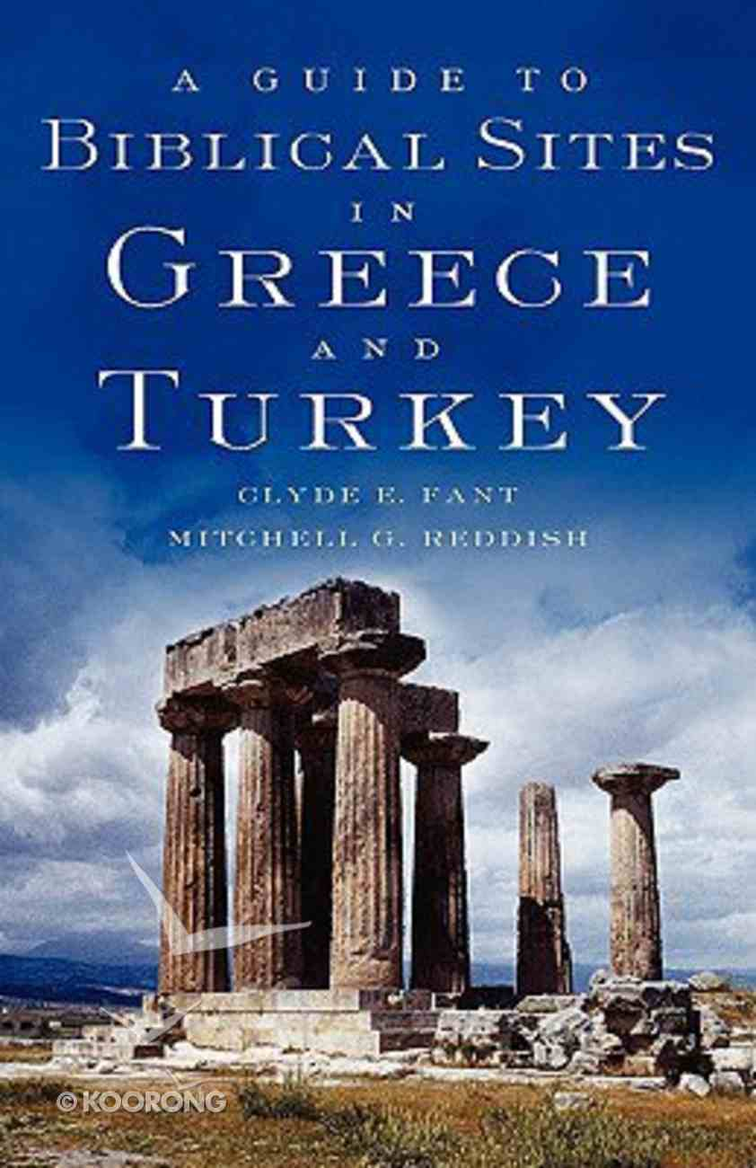 A Guide to Biblical Sites in Greece and Turkey Paperback