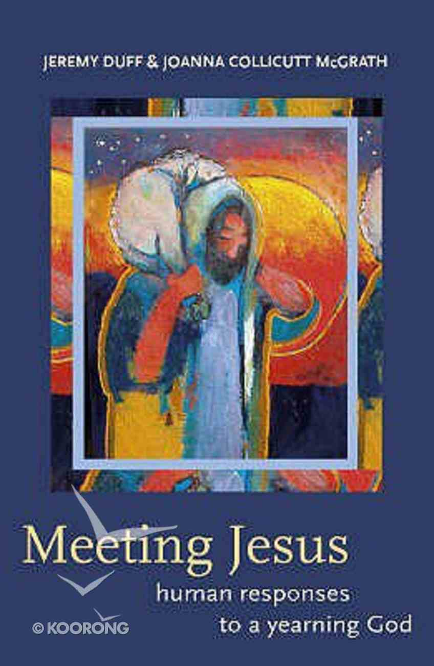 Meeting Jesus Paperback