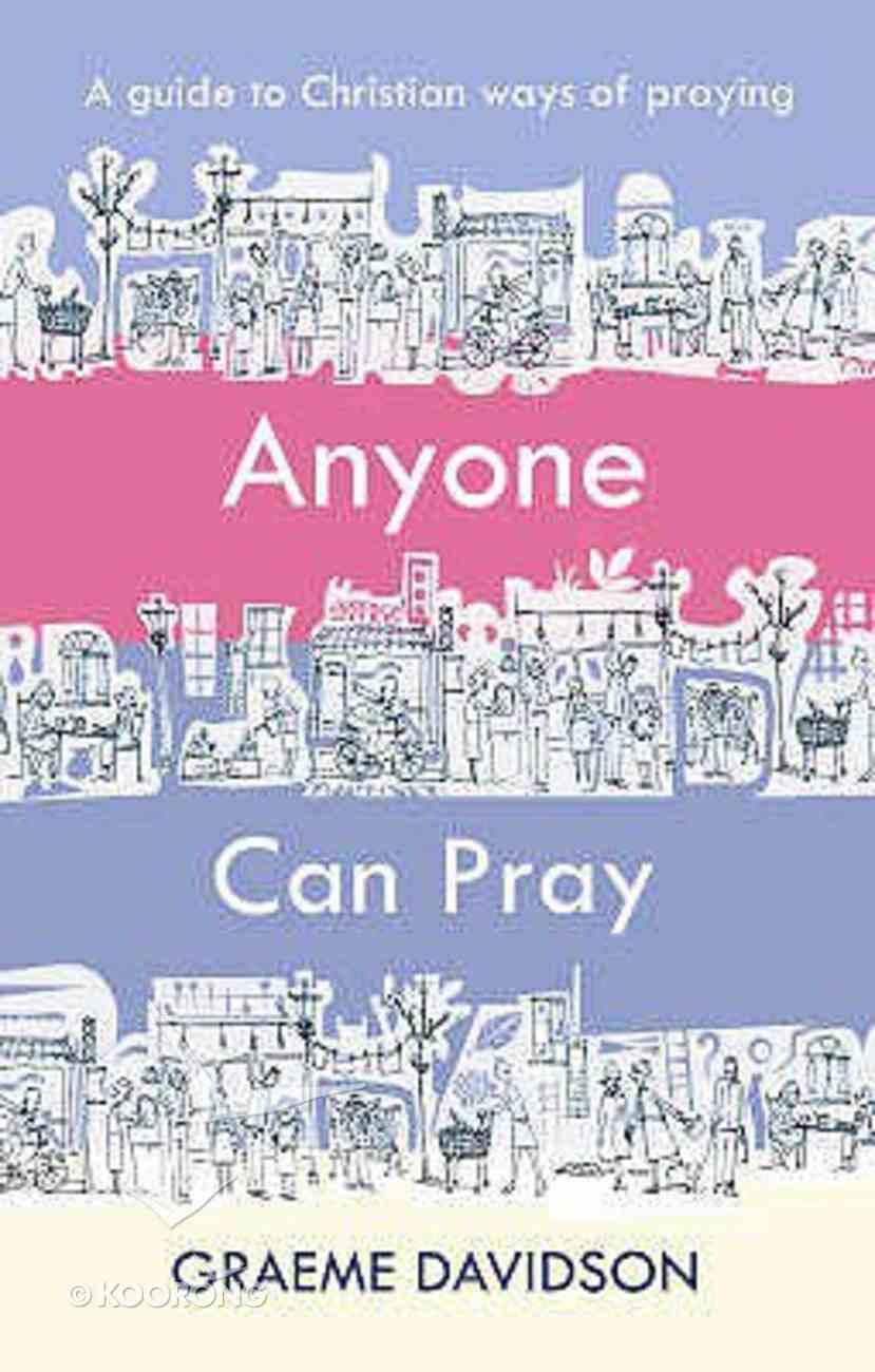 Anyone Can Pray Paperback