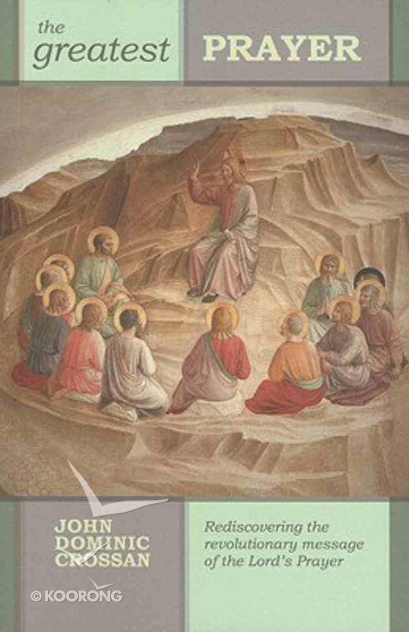 The Greatest Prayer Paperback