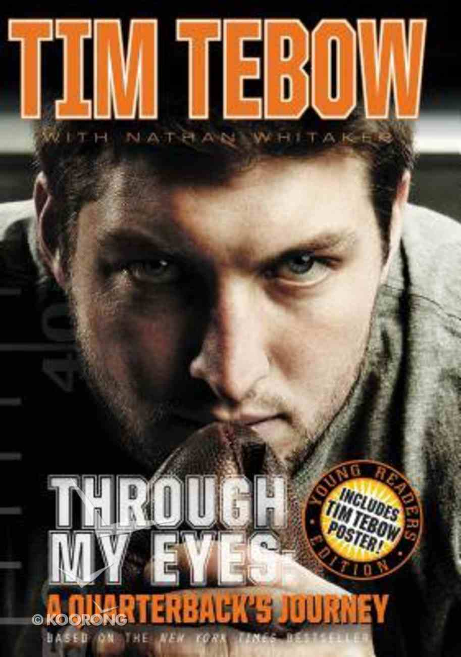 Through My Eyes - a Quarterback's Journey (Young Readers Edition Series) Hardback