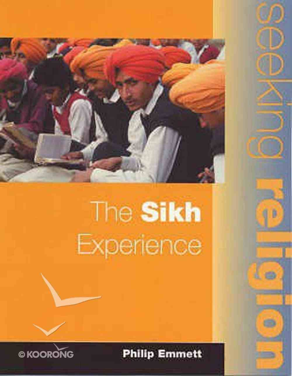Sikh Experience (Pupil's Book 2ed) (Seeking Religion Series) Paperback