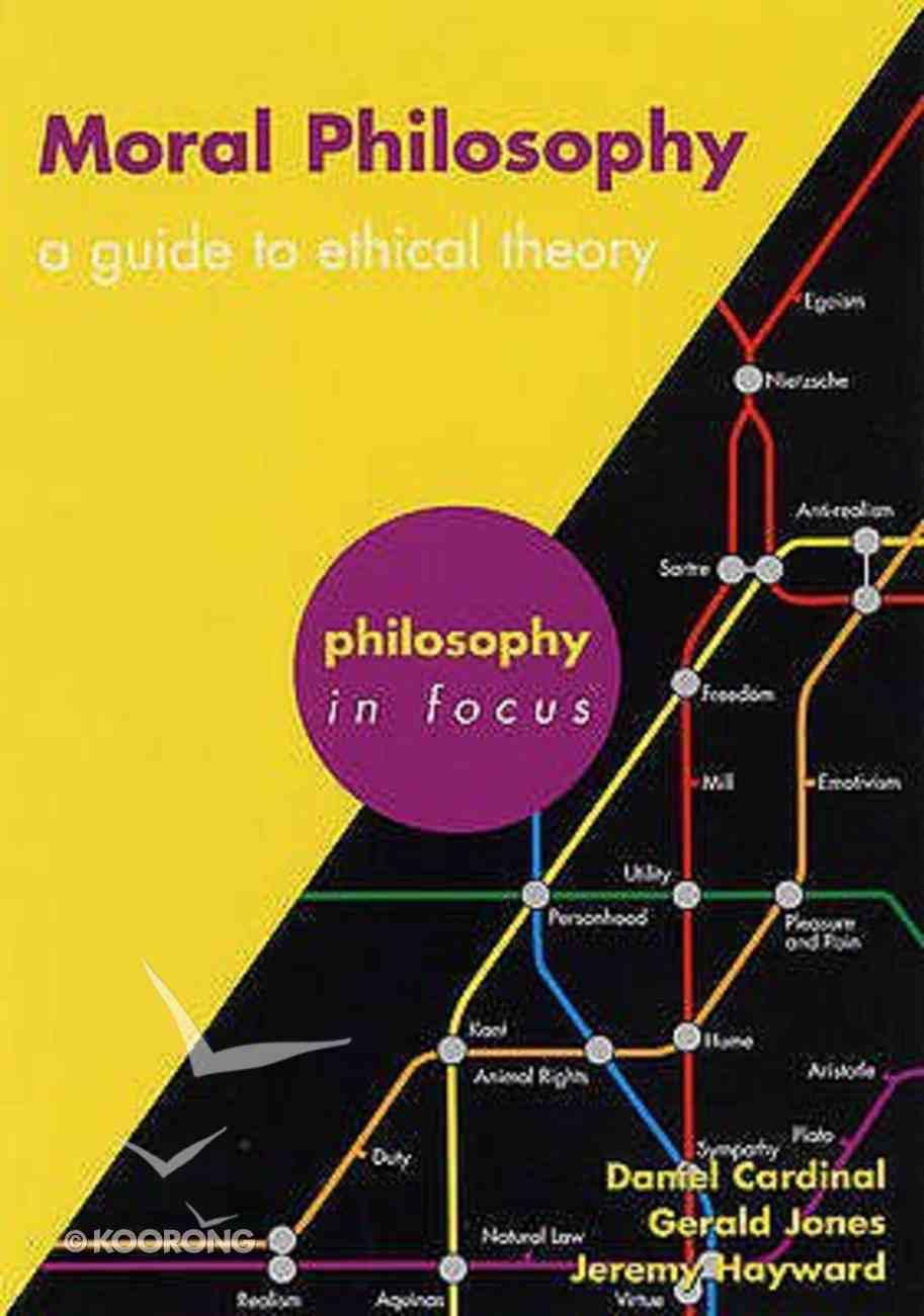 Moral Philosophy (Senior School) (Philosophy In Focus Series) Paperback