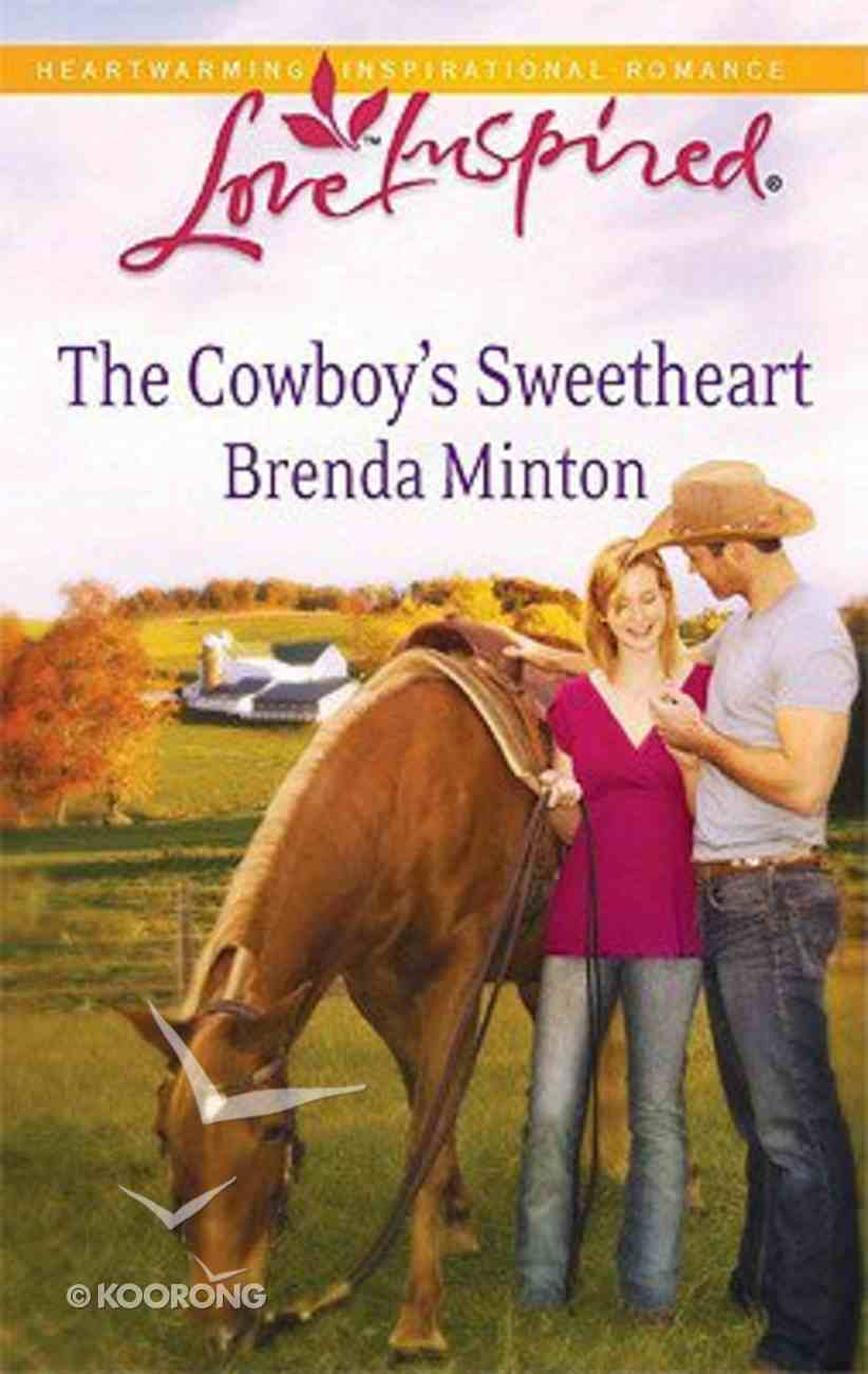 The Cowboy's Sweetheart (Love Inspired Series) Mass Market