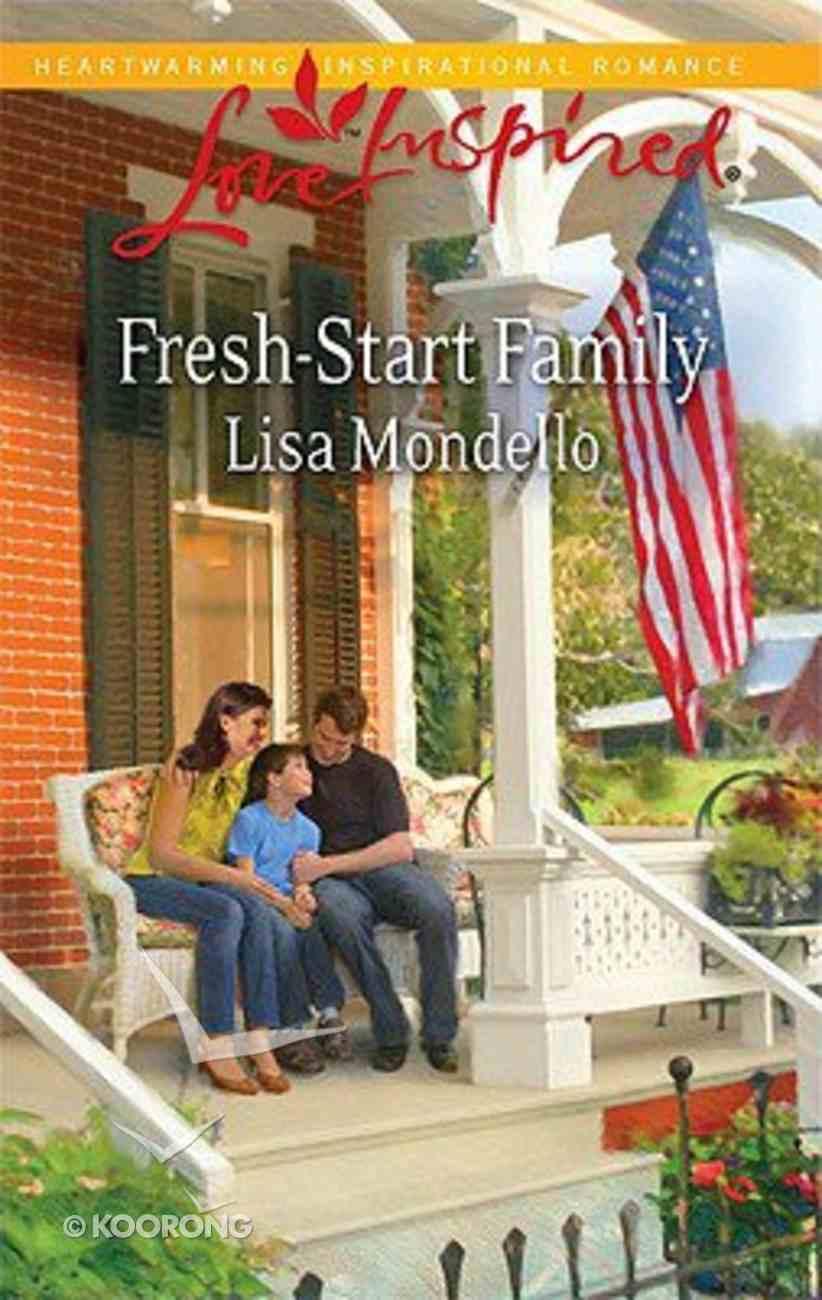 Fresh-Start Family (Love Inspired Series) Mass Market