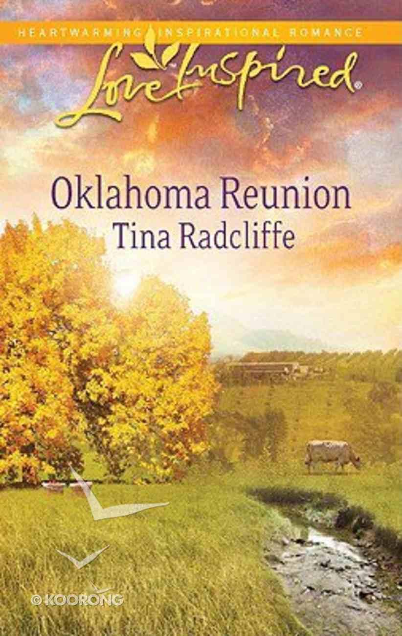 Oklahoma Reunion (Love Inspired Series) Mass Market