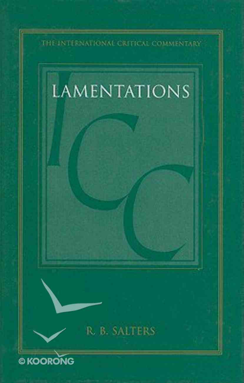 Lamentations (International Critical Commentary Series) Hardback