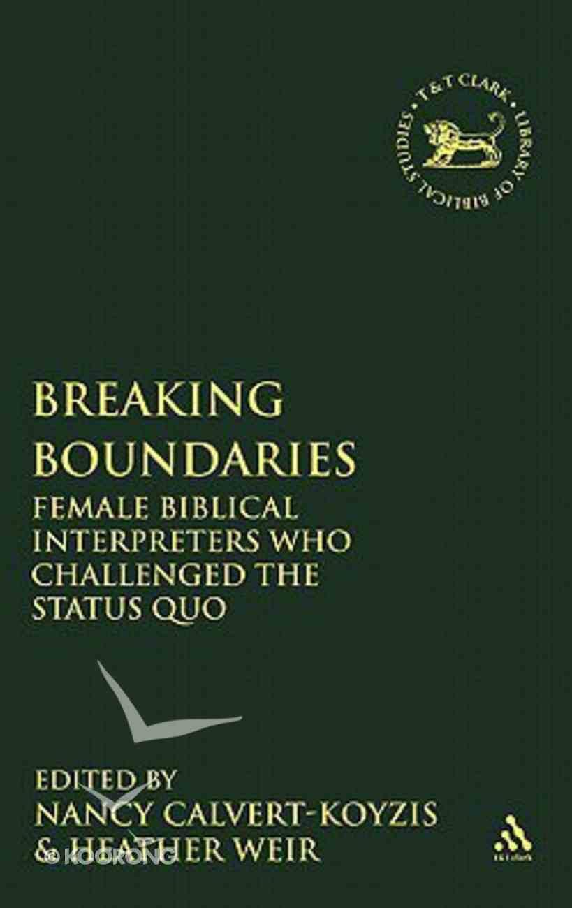 Breaking Boundaries (Library Of Hebrew Bible/old Testament Studies Series) Hardback