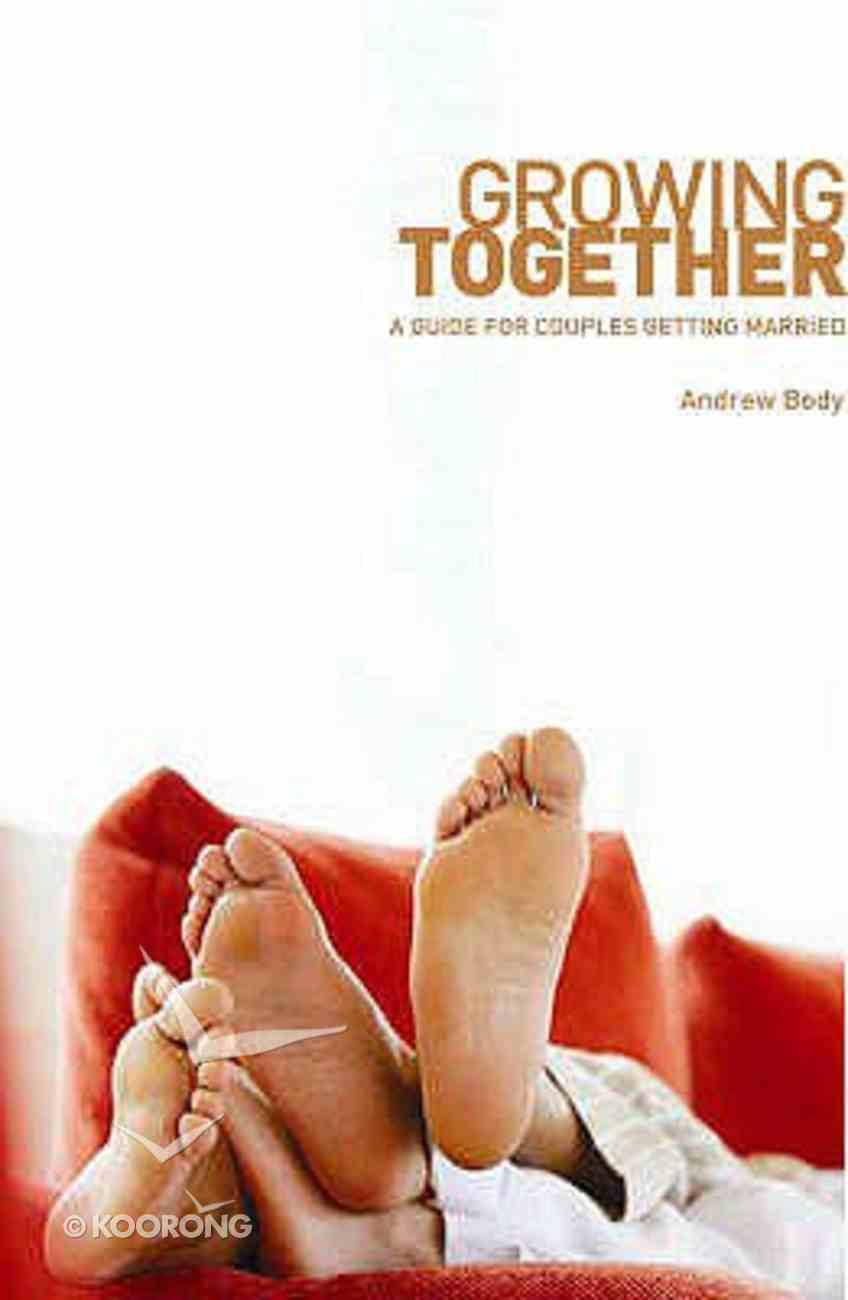 Growing Together Paperback