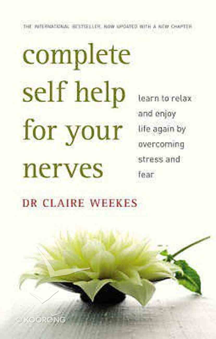 Complete Self Help For Your Nerves Paperback