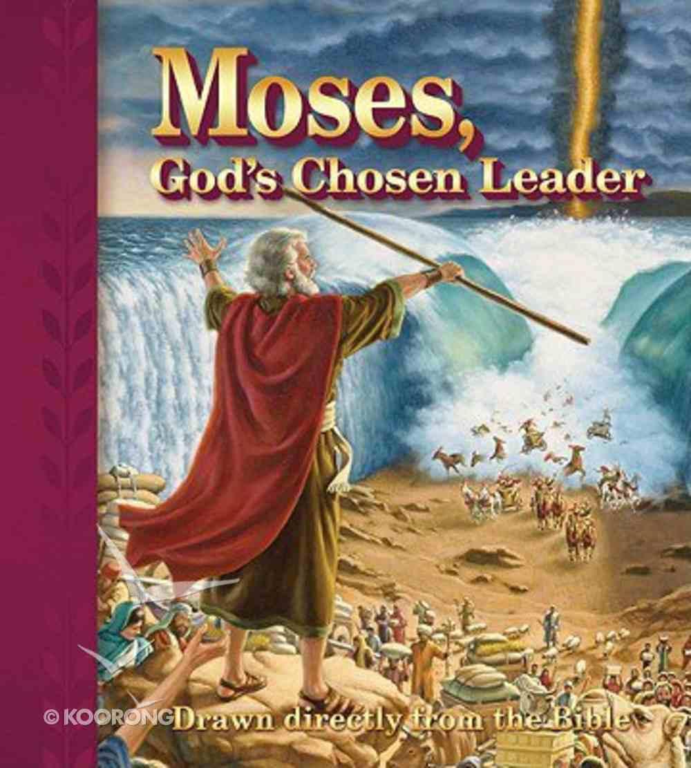 Moses, God's Chosen Leader Paperback