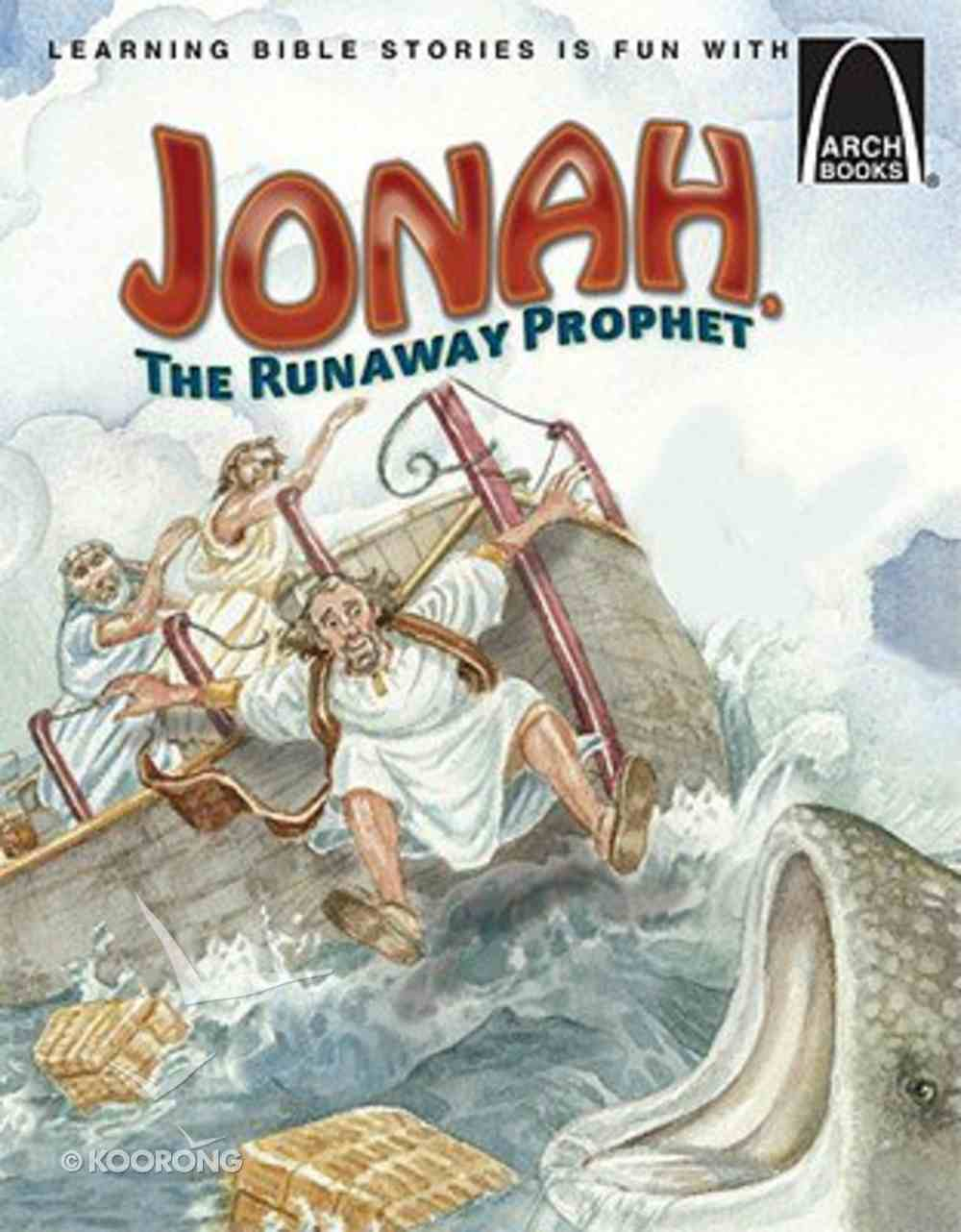 Jonah, the Runaway Prophet (Arch Books Series) Paperback