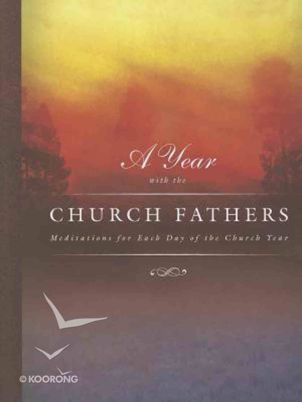 A Year With Church Fathers Paperback