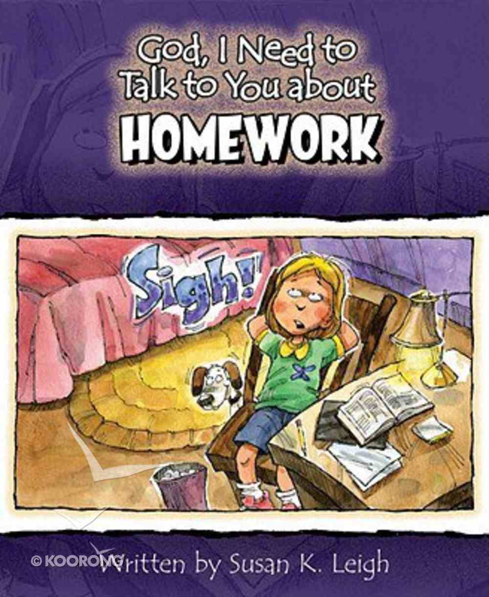Homework (God, I Need To Talk To You About Series) Paperback
