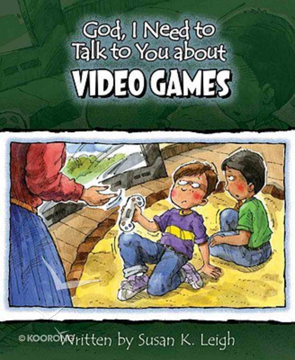Video Games (God, I Need To Talk To You About Series) Paperback