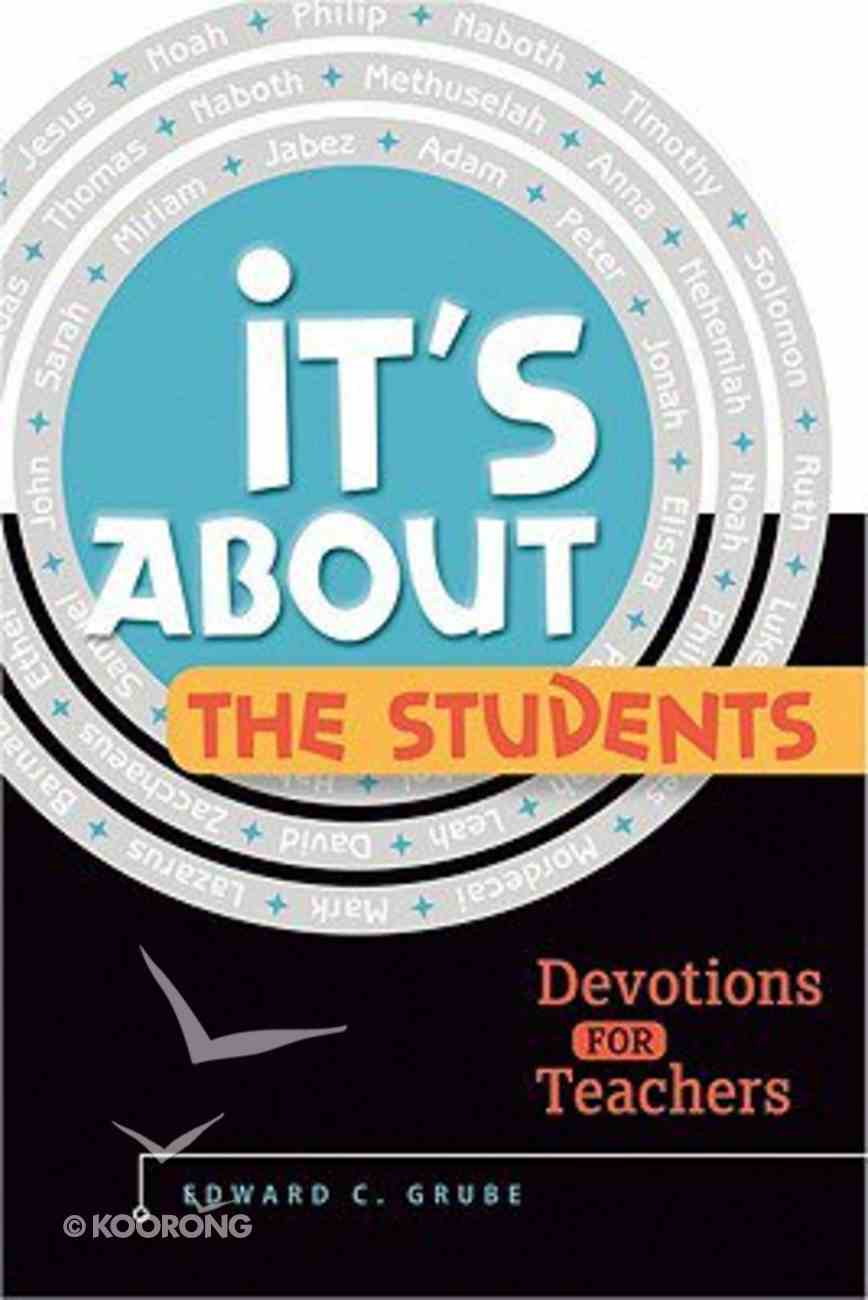It's All About the Students Paperback