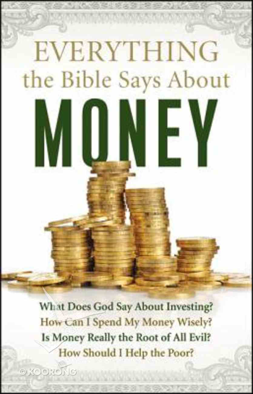 Everything the Bible Says About Money Paperback