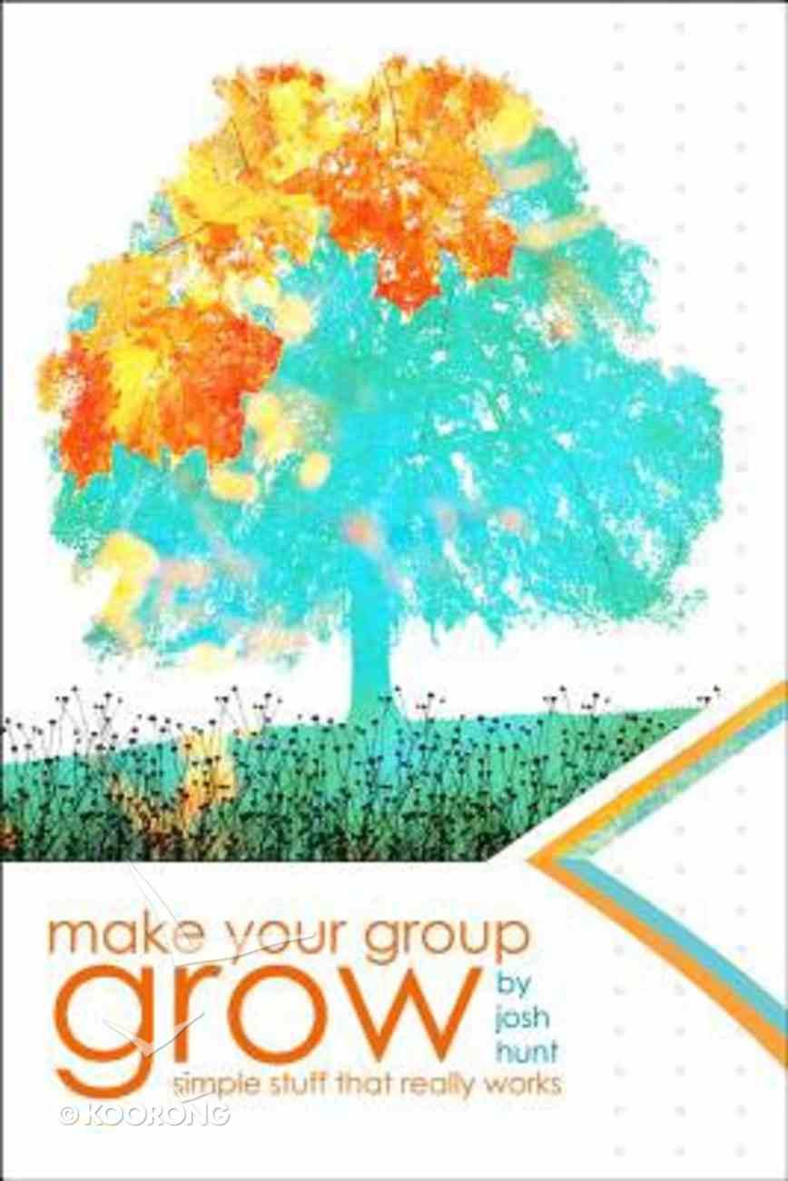 Make Your Group Grow Paperback