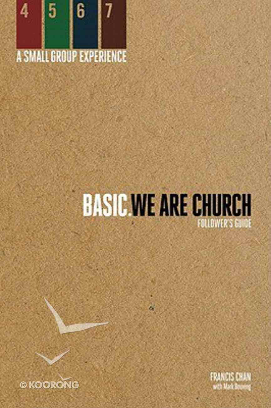 We Are Church (Followers Guide) (Basic. Series) Paperback