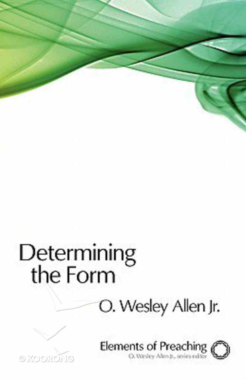 Determining the Form Paperback