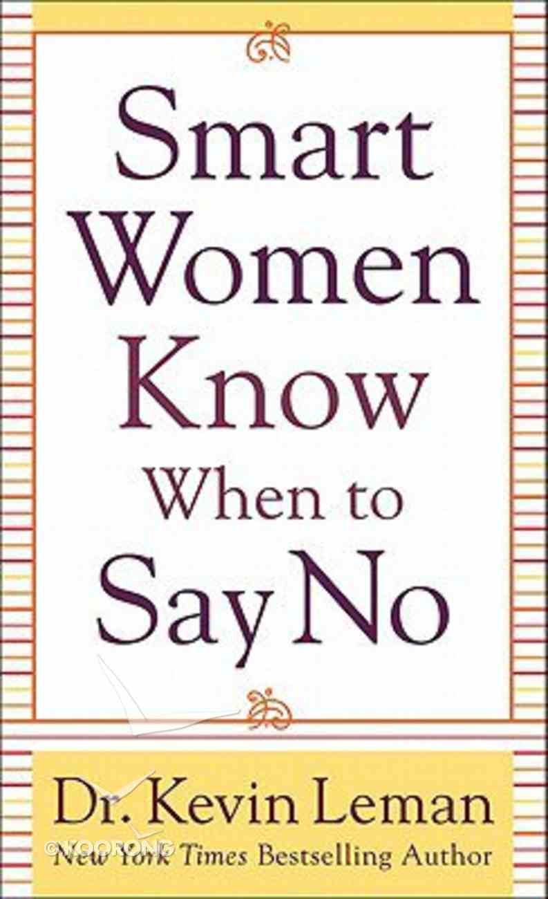 Smart Women Know When to Say No Mass Market