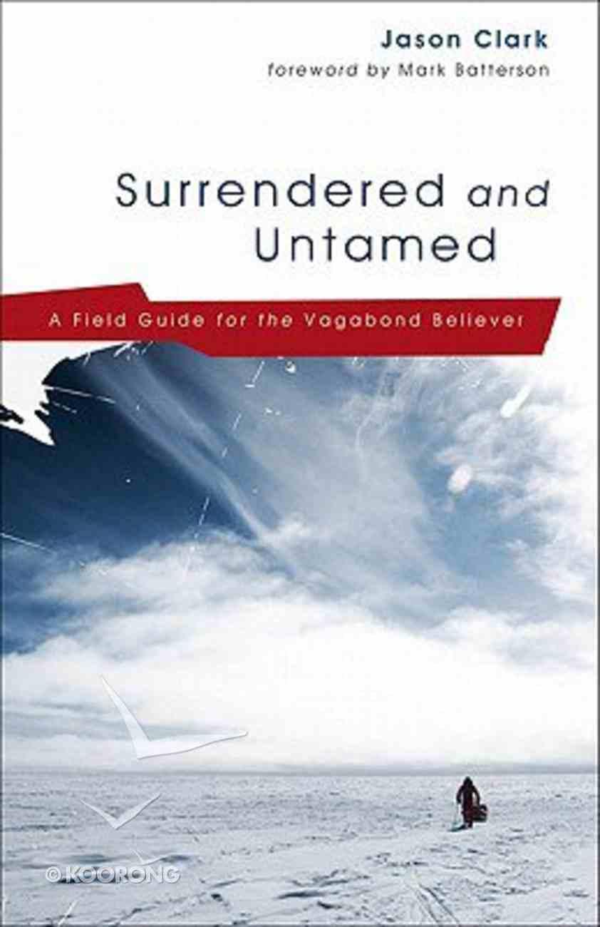 Surrendered and Untamed Paperback